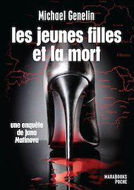 Téléchargez le livre :  Les jeunes filles et la mort - Une enquête de Jana Matinova
