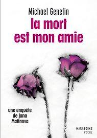 Téléchargez le livre :  La mort est mon amie - Une enquête de Jana Matinova