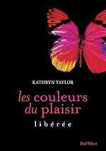 Téléchargez le livre :  Les couleurs du plaisir 1