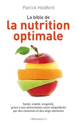 La bible de la nutrition optimale eBook: Patrick Holford