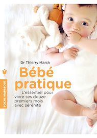 Téléchargez le livre :  Bébé pratique