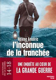 Téléchargez le livre :  L'inconnue de la tranchée - Une enquête d'Augustin Lebeau