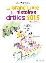 Download this eBook Le grand livre des histoires drôles 2015