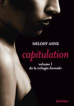 Download this eBook Capitulation volume 1 de la trilogie Surrender