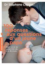 Download this eBook 100 réponses aux questions d'un jeune papa