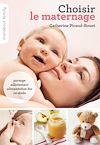 Télécharger le livre :  Choisir le maternage