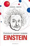Télécharger le livre :  Comment penser comme Einstein
