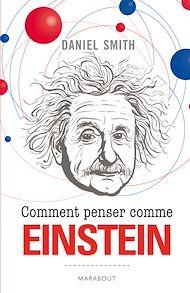 Téléchargez le livre :  Comment penser comme Einstein