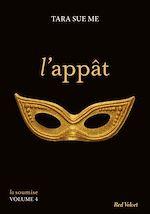 Télécharger cet ebook : L'appât - La soumise volume 4