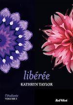 Télécharger cet eBook : Libérée - L'étudiante, vol. 1