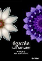 Télécharger cet eBook : Égarée - L'étudiante, volume 3