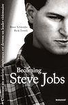 Becoming Steve Jobs | Schlender, Brent