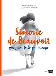 Téléchargez le livre :  Simone de Beauvoir, une jeune fille qui dérange