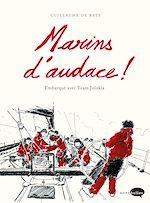 Téléchargez le livre :  Marins d'audace !