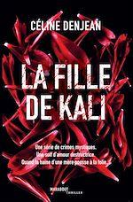 Téléchargez le livre :  La fille de Kali