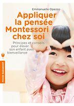 Download this eBook Appliquer la pensée Montessori chez soi