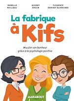 Téléchargez le livre :  La fabrique à kifs