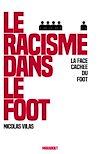 Télécharger le livre :  Le racisme dans le foot