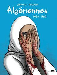 Téléchargez le livre :  Algériennes 1954-1962