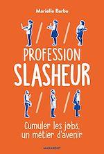 Téléchargez le livre :  Profession Slasheur