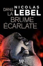 Download this eBook Dans la brume écarlate