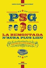 Download this eBook PSG la remontada n'aura plus lieu