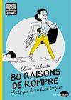 Télécharger le livre :  80 raisons de rompre