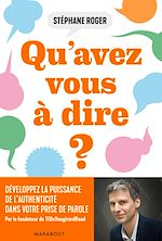 Download this eBook Qu'avez-vous à dire ?