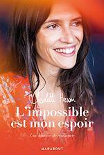 Download this eBook L'impossible est mon espoir