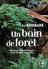 Un bain de forêt | Brisbare, Eric