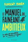 Télécharger le livre :  Le manuel du fainéant ambitieux