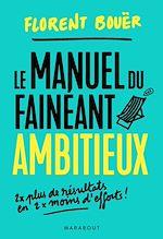 Download this eBook Le manuel du fainéant ambitieux