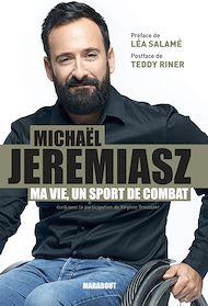 Téléchargez le livre :  Ma vie est un sport de combat