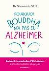 Télécharger le livre :  Pourquoi Bouddha n'a jamais eu Alzeihmer