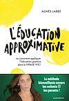 Télécharger le livre :  L'éducation approximative