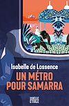 Télécharger le livre :  Un métro pour Samarra