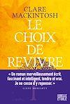 Télécharger le livre :  Le choix de revivre