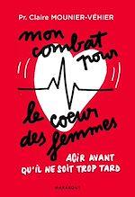 Download this eBook Mon combat pour le coeur des femmes