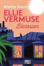 Download this eBook Ellie Vermuse L'éclosion
