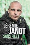 Télécharger le livre :  Jeremie Janot : Sans filet