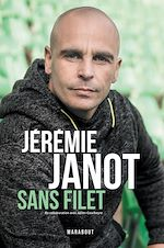 Download this eBook Jeremie Janot : Sans filet