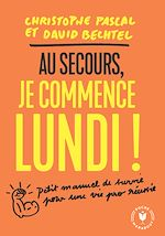 Download this eBook Au secours je commence lundi !