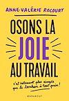 Télécharger le livre :  Osons la joie au travail