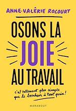 Download this eBook Osons la joie au travail