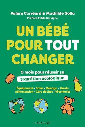 Téléchargez le livre :  Un bébé pour tout changer