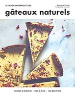Download this eBook Le guide marabout des gâteaux naturels