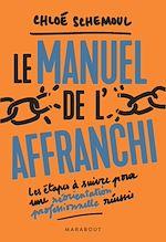 Download this eBook Le manuel de l'affranchi