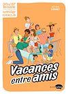 Télécharger le livre :  Vacances entre amis