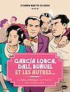 Télécharger le livre :  Garçía Lorca, Dalí, Buñuel et les autres...