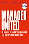 Télécharger le livre :  Au top  ! Leçons de leadership par les meilleurs managers du football